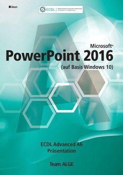 ECDL Advanced PowerPoint 2016 A6 (auf Basis Windows 10)