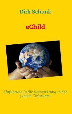 eChild von Schunk,  Dirk