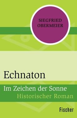 Echnaton von Obermeier,  Siegfried