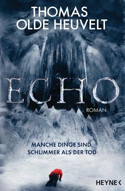 Echo von Haefs,  Gabriele, Heuvelt,  Thomas Olde