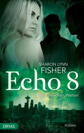 Echo 8 von Fisher,  Sharon Lynn, Thoms,  Sandra
