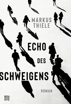 Echo des Schweigens von Thiele,  Markus