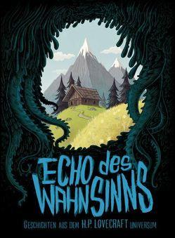 Echo des Wahnsinns von Henning,  Poehl