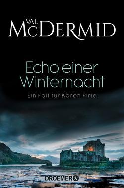Echo einer Winternacht von McDermid,  Val, Styron,  Doris