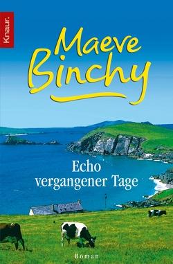 Echo vergangener Tage von Binchy,  Maeve