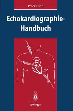 Echokardiographie-Handbuch von Hien,  Peter