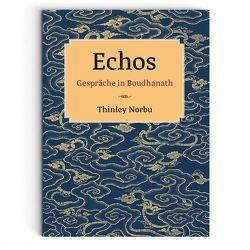 Echos von Norbu,  Thinley