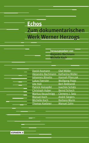 Echos von Bachmann,  Alejandro, Koch,  Michelle