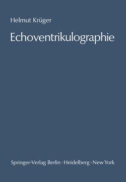 Echoventrikulographie von Güttler,  Gero, Krueger,  Helmut