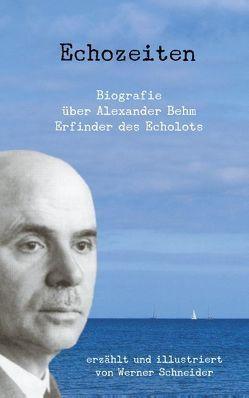 Echozeiten von Schneider,  Werner