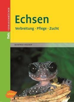 Echsen von Rogner,  Manfred