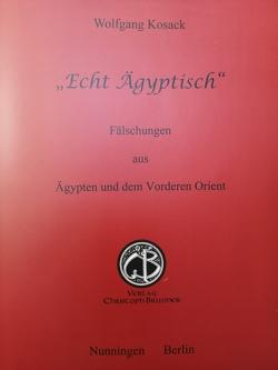 Echt Aegyptisch von Kosack,  Wolfgang