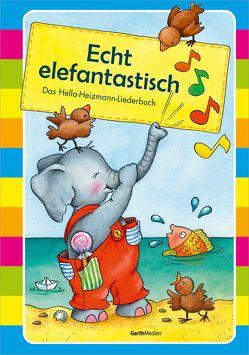 Echt elefantastisch von Heizmann,  Hella