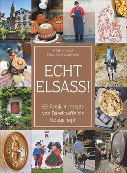 Echt Elsass! von Kalmbach,  Gabriele, Kempf,  Frédéric, Vicenzino,  Cettina