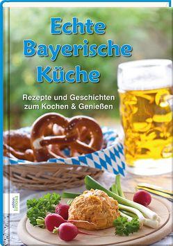 Echte Bayerische Küche von Dr. Rias-Bucher,  Barbara