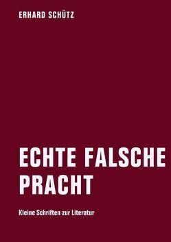 Echte falsche Pracht von Döring,  Jörg, Oels,  David, Schütz,  Erhard