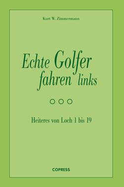 Echte Golfer fahren links von Zimmermann,  Kurt W