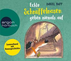 Echte Schnüffelnasen geben niemals auf von Napp,  Daniel, Niederfahrenhorst,  Volker