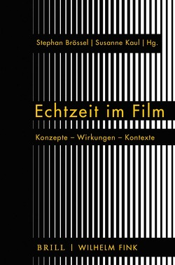 Echtzeit im Film von Brössel,  Stephan, Kaul,  Susanne