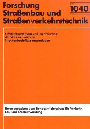 Echtzeitbeurteilung und -optimierung der Wirksamkeit von Streckenbeeinflussungsanlagen von Kappich,  Gerhard, Schmitz,  Roland, Westermann,  Christoph