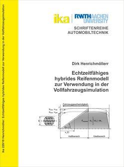 Echtzeitfähiges hybrides Reifenmodell zur Verwendung in der Vollfahrzeugsimulation von Henrichmöller,  Dirk