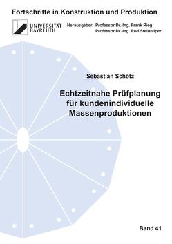 Echtzeitnahe Prüfplanung für kundenindividuelle Massenproduktionen von Schötz,  Sebastian