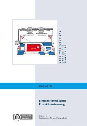 Echtzeitortungsbasierte Produktionssteuerung von Ettl,  Michael