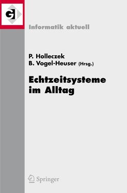 Echtzeitsysteme im Alltag von Holleczek,  Peter, Vogel-Heuser,  Birgit