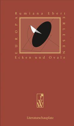 Ecken und Ovale von Ebert,  Rumiana