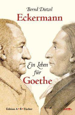 Eckermann von Dietzel,  Bernd