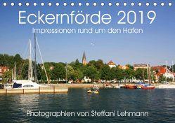 Eckernförde 2019. Impressionen rund um den Hafen (Tischkalender 2019 DIN A5 quer) von Lehmann,  Steffani