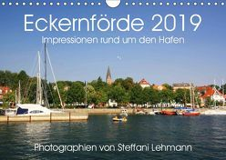 Eckernförde 2019. Impressionen rund um den Hafen (Wandkalender 2019 DIN A4 quer) von Lehmann,  Steffani