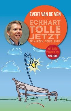Eckhart Tolle – Jetzt von van de Ven,  Evert