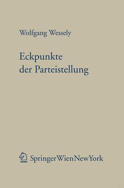Eckpunkte der Parteistellung von Wessely,  Wolfgang