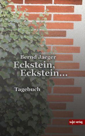 Eckstein, Eckstein… von Jaeger,  Bernd