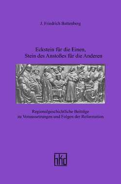 Eckstein für die Einen, Stein des Anstoßes für die Anderen von Battenberg,  J Friedrich