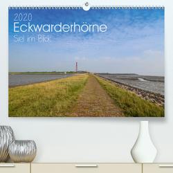 Eckwarderhörne – Siel im Blick 2020 (Premium, hochwertiger DIN A2 Wandkalender 2020, Kunstdruck in Hochglanz) von Lindau,  Christian