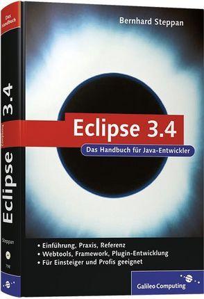 Eclipse 3.4 – Ganymede von Steppan,  Bernhard