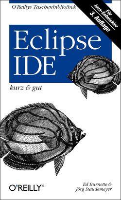 Eclipse IDE – kurz & gut von Burnette,  Ed, Staudemeyer,  Jörg