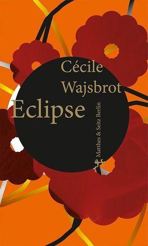 Eclipse von Mälzer,  Nathalie, Wajsbrot,  Cécile