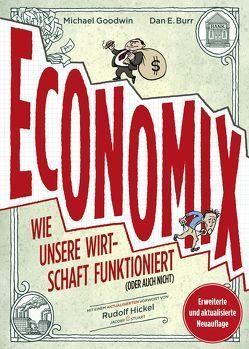 Economix von Burr,  Dan E., Goodwin,  Michael, Hickel,  Rudolf