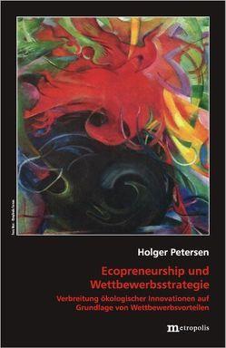 Ecopreneurship und Wettbewerbsstrategie von Petersen,  Holger