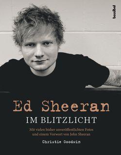 Ed Sheeran von Fleischmann,  Paul, Goodwin,  Christie, Sheeran,  John