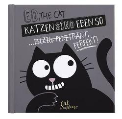 Ed, the Cat – Katzen sind eben so von Domzalski,  Oliver, Kretzmann,  Sandra, Wiebus,  Arndt