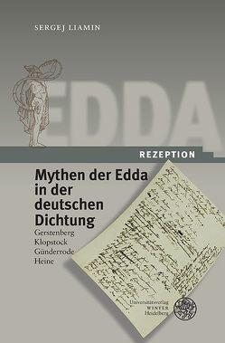 Edda-Rezeption / Mythen der Edda in der deutschen Dichtung von Liamin,  Sergej