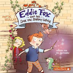 Eddie Fox und der Spuk von Stormy Castle (Eddie Fox 1) von Szillat,  Antje, Teichmüller,  Ilka