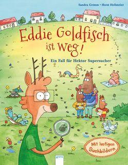 Eddie Goldfisch ist weg! Ein Fall für Hektor Supersucher von Grimm,  Sandra, Hellmeier,  Horst