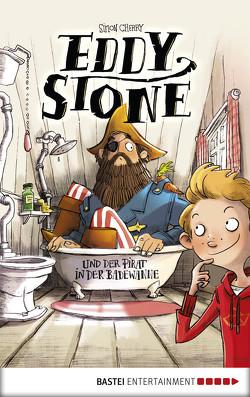 Eddy Stone und der Pirat in der Badewanne von Cherry,  Simon, Hergane,  Yvonne, Vogler,  Mareijke