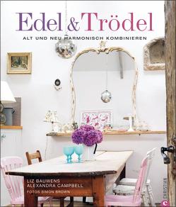 Edel & Trödel von Bauwens,  Liz, Campbell,  Alexandra