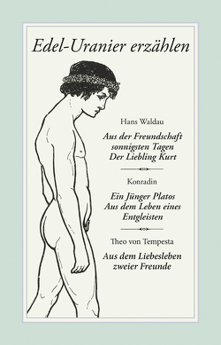 Edel-Uranier erzählen von Konradin, Setz,  Wolfram, Tempesta,  Theo von, Waldau,  Hans
